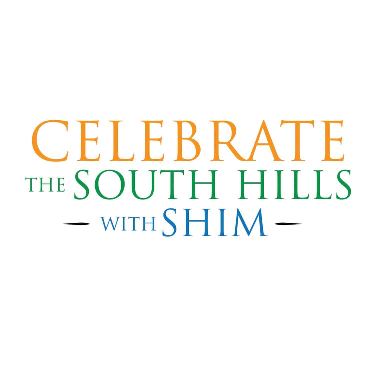 Celebrate the South Hills with SHIM